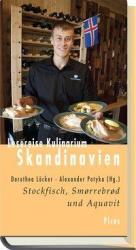 Lesereise Kulinarium Skandinavien - Dorothea Löcker, Alexander Potyka (2013)