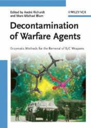 Decontamination of Warfare Agents - Andre Richardt, Marc-Michael Blum (ISBN: 9783527317561)
