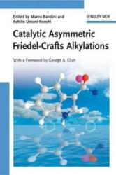Catalytic Asymmetric Friedel-Crafts Alkylations - Marco Bandini, Achille Umani-Ronchi (ISBN: 9783527323807)