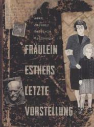Frulein Esthers letzte Vorstellung (2013)