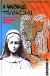 Ghidul mamei maniace. Pentru o maternitate liniștită și copii cooperanți (HU) / A mániákus anyuka tanácsai. Nyugodt anyuka és együttműködő gyerekek (ISBN: 9786155368356)