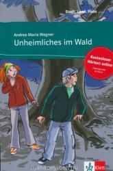 Unheimliches im Wald - Andrea Maria Wagner (2013)