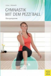 Gymnastik mit dem Pezziball (2013)