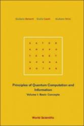 Principles Of Quantum Computation And Information - Volume I: Basic Concepts - Giuliano Benenti, Giulio Casati, Giuliano Strini (2004)