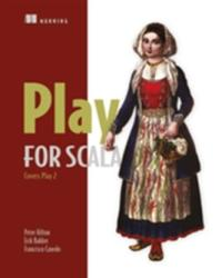 Play for Scala: Covers Play 2 (2013)