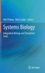 Systems Biology - Integrative Biology and Simulation Tools (2013)