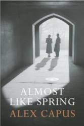 Almost Like Spring (2013)