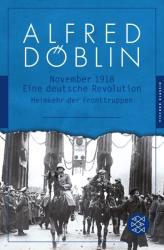 November 1918. Zweiter Teil, Zweiter Band: Heimkehr der Fronttruppen (2013)
