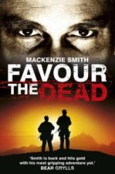 Favour the Dead (2013)