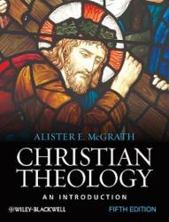 Christian Theology 5e (ISBN: 9781444335149)