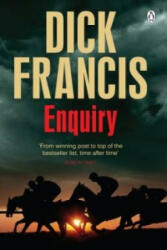 Enquiry - Dick Francis (2013)