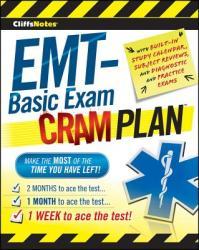 CliffsNotes EMT-Basic Exam Cram Plan (ISBN: 9780470878132)