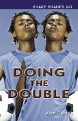 Doing the Double (2013)