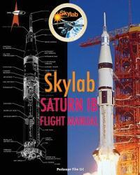 Skylab Saturn Ib Flight Manual (2013)