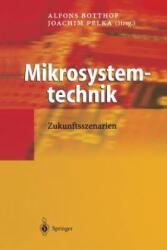 Mikrosystemtechnik - Alfons Botthof, Joachim Pelka (2012)