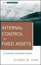 Internal Control of Fixed Assets - Alfred M King (ISBN: 9780470539408)