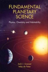 Fundamental Planetary Science - Physics, Chemistry, and Habitability (2013)
