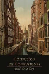 Confusion de Confusiones (2013)