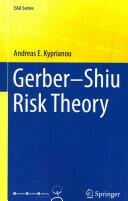 Gerber-Shiu Risk Theory (2013)