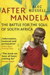 After Mandela - The Battle for the Soul of South Africa (2010)