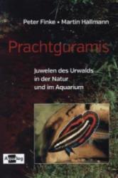 Prachtguramis - Peter Finke, Martin Hallmann (2013)