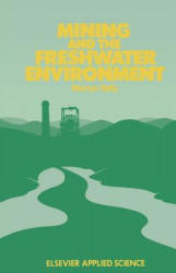 Mining and the Freshwater Environment (2011)