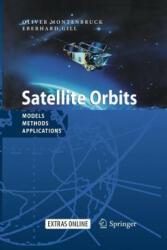 Satellite Orbits - Models, Methods and Applications (2013)