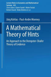 Mathematical Theory of Hints - Approach to the Dempster-Shafer Theory of Evidence (1995)