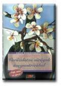 WAGENER, ANGELIKA ÉS SASCHA - VARÁZSLATOS VIRÁGOK ÜVEGMATRICÁBÓL (ISBN: 9789636840587)