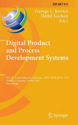Digital Product and Process Development Systems - IFIP TC 5 International Conference, New Prolamat 2013, Dresden, Germany, October 10-11, 2013, Proce (2014)