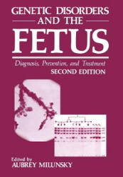 Genetic Disorders and the Fetus (2012)