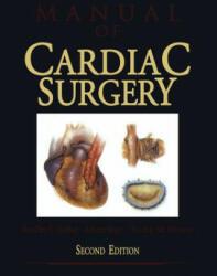 Manual of Cardiac Surgery (2011)