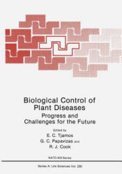 Biological Control of Plant Diseases - Progress and Challenges for the Future (2013)