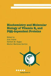 Biochemistry and Molecular Biology of Vitamin B6 and PQQ-Dependent Proteins (2012)