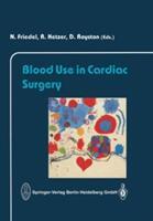 Blood Use in Cardiac Surgery (2013)
