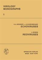 ECHOViruses Reoviruses - Herbert A. Wenner, Abbas M. Behbehani, Leon Rosen (2013)