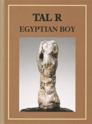 TAL R: Egyptian Boy (2013)