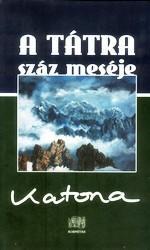 A Tátra száz meséje (ISBN: 9789639353930)