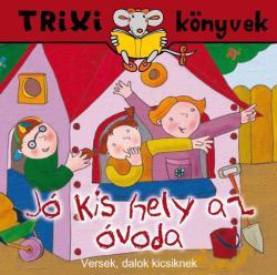 Jó kis hely az óvoda (ISBN: 9789639989153)