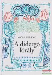 A didergő király (ISBN: 9789631188882)