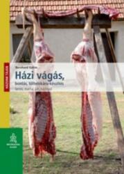 Házi vágás, bontás, töltelékáru-készítés (ISBN: 9789632866017)