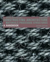 Constructing Architecture - Andrea Deplazes (2013)