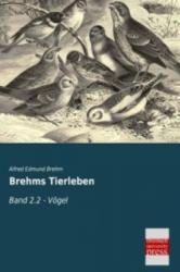 Brehms Tierleben - Alfred Edmund Brehm (2013)
