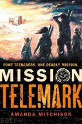 Mission Telemark - Amanda Mitchison (2013)