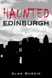 Haunted Edinburgh (2007)