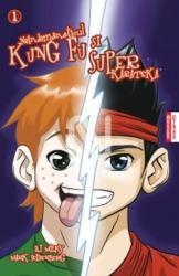 Neîndemanaticul Kung Fu și Superkarateka (ISBN: 9789731431581)