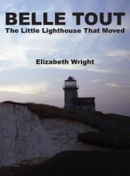 Belle Tout - The Little Lighthouse That Moved (2012)