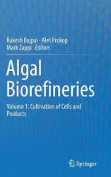 Algal Biorefineries - Rakesh Bajpai, Ale Prokop, Mark Zappi (2013)