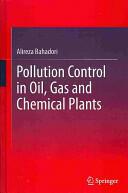 Pollution Control in Oil, Gas and Chemical Plants - Alireza Bahadori (2013)