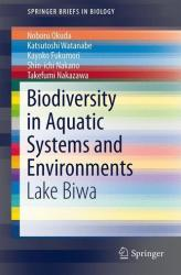 Biodiversity in Aquatic Systems and Environments (2013)